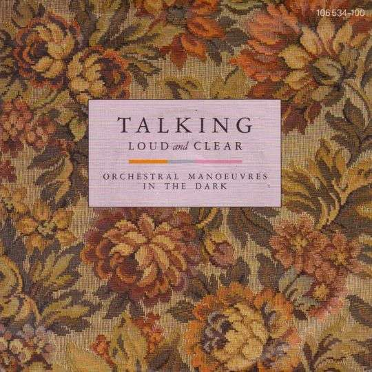 Coverafbeelding Orchestral Manoeuvres In The Dark - Talking Loud And Clear