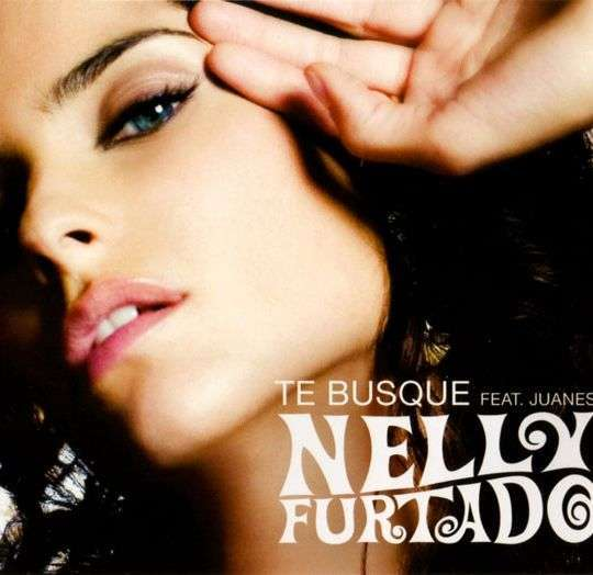 Coverafbeelding Te Busque - Nelly Furtado Feat. Juanes