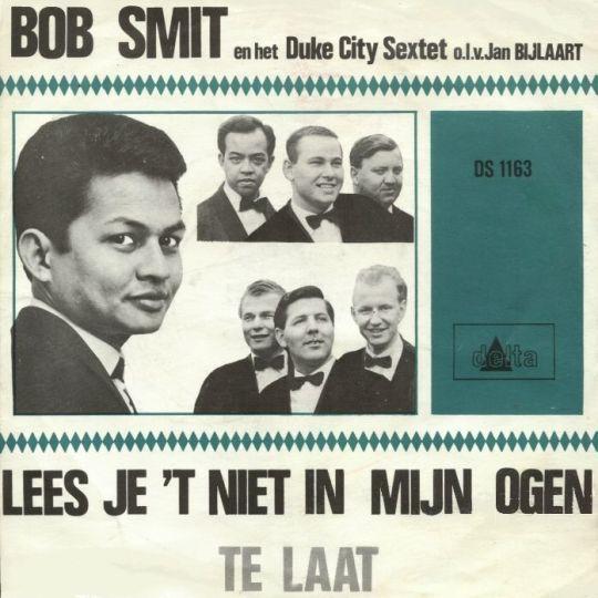 Coverafbeelding Te Laat - Bob Smit En Het Duke City Sextet O.l.v. Jan Bijlaart
