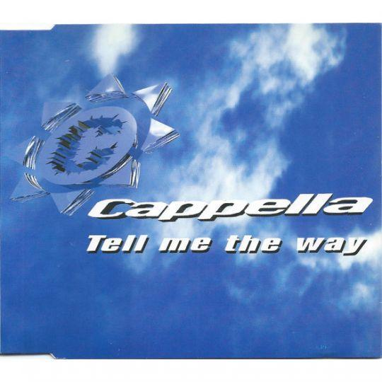 Coverafbeelding Tell Me The Way - Cappella