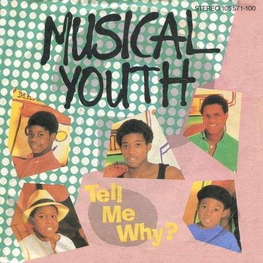 Coverafbeelding Tell Me Why? - Musical Youth