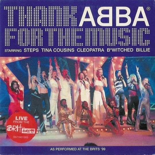 Coverafbeelding Thank Abba For The Music - Steps & Tina Cousins & Cleopatra & B*witched & Billie