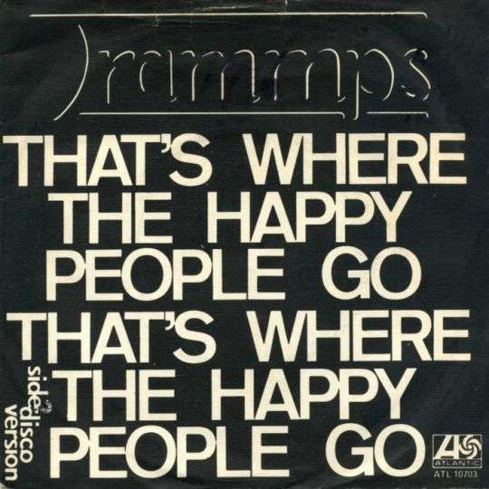 Coverafbeelding That's Where The Happy People Go - The Trammps