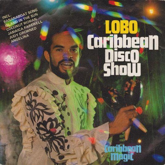 Coverafbeelding Lobo ((NLD)) - Caribbean Disco Show