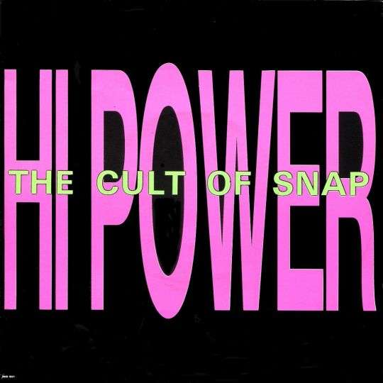 Coverafbeelding Hi Power - The Cult Of Snap