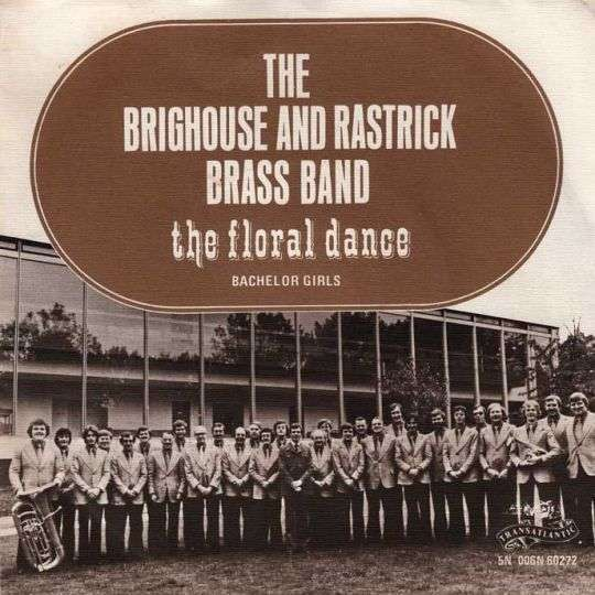 Coverafbeelding The Brighouse And Rastrick Brass Band - The Floral Dance