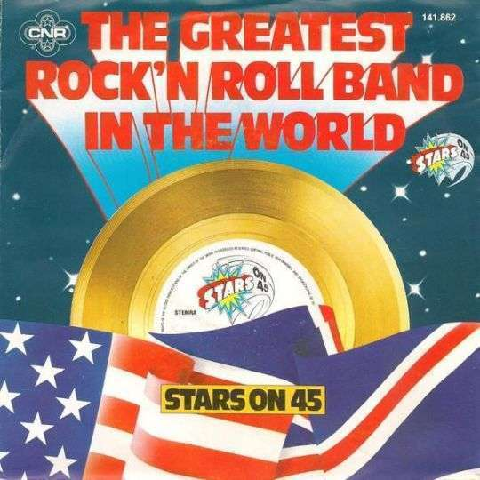 Coverafbeelding The Greatest Rock'n Roll Band In The World - Stars On 45