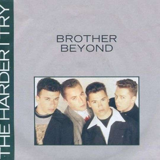 Coverafbeelding Brother Beyond - The Harder I Try