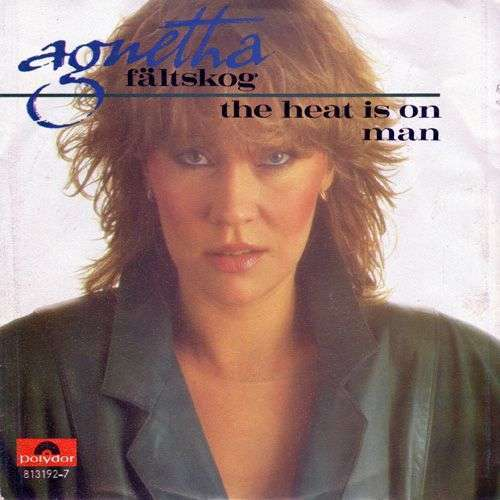 Coverafbeelding The Heat Is On - Agnetha Fältskog