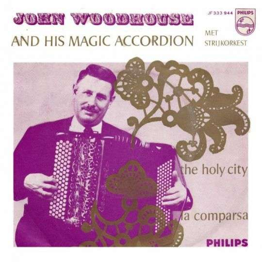 Coverafbeelding The Holy City - John Woodhouse And His Magic Accordion Met Strijkorkest