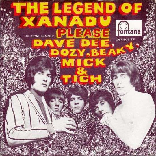 Coverafbeelding The Legend Of Xanadu - Dave Dee, Dozy, Beaky, Mick & Tich