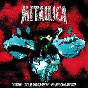 Coverafbeelding The Memory Remains - Metallica