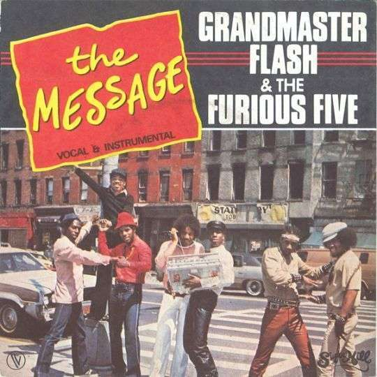 Coverafbeelding Grandmaster Flash & The Furious Five - The Message