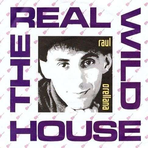 Coverafbeelding The Real Wild House - Raul Orellana