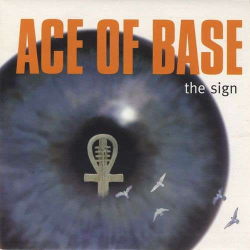 Coverafbeelding The Sign - Ace Of Base