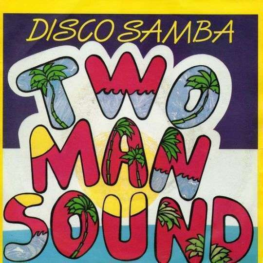 Coverafbeelding Disco Samba - Two Man Sound