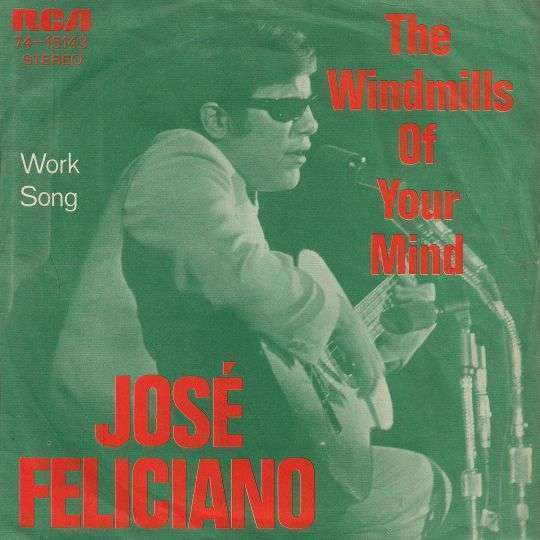 Coverafbeelding The Windmills Of Your Mind - José Feliciano