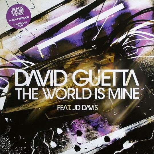 Coverafbeelding The World Is Mine - David Guetta Feat. Jd Davis