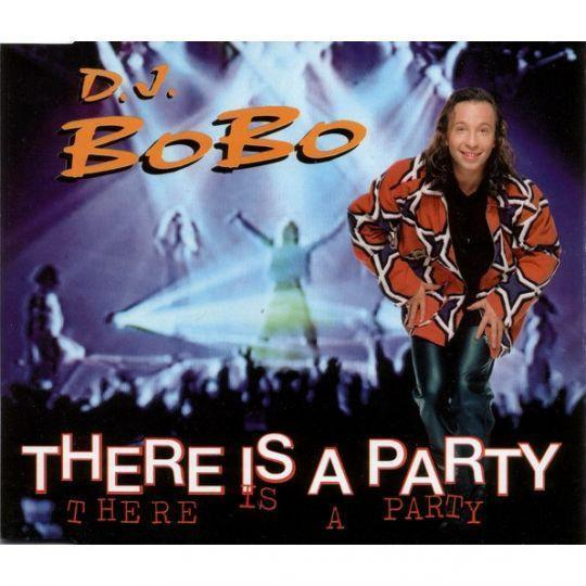 Coverafbeelding There Is A Party - D.j. Bobo