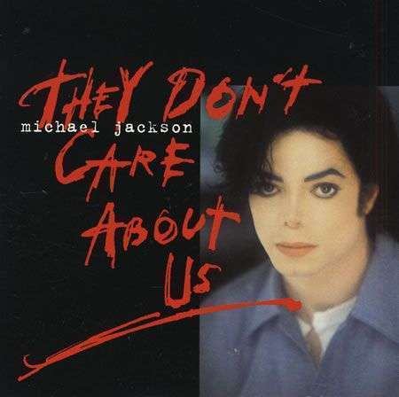 Coverafbeelding Michael Jackson - They Don't Care About Us