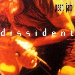 Coverafbeelding Dissident - Pearl Jam