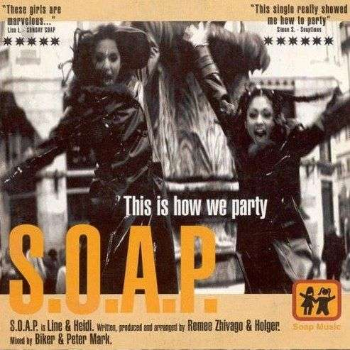Coverafbeelding S.O.A.P. - This Is How We Party
