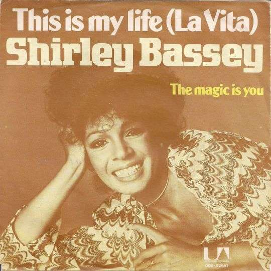Coverafbeelding This Is My Life (La Vita) - Shirley Bassey