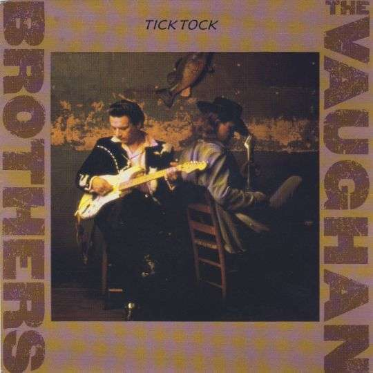 Coverafbeelding The Vaughan Brothers - Tick Tock