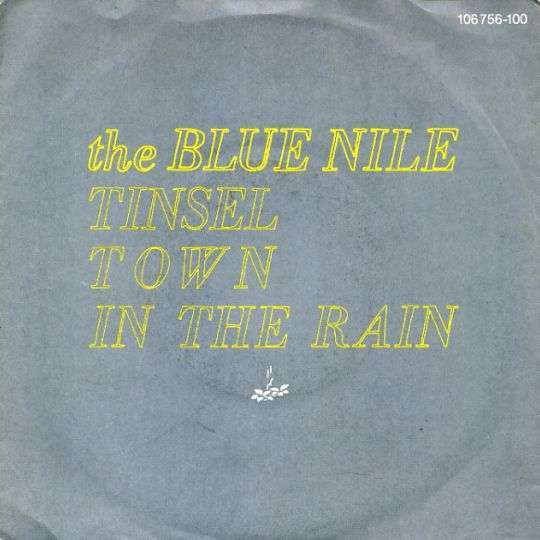 Coverafbeelding The Blue Nile - Tinsel Town In The Rain