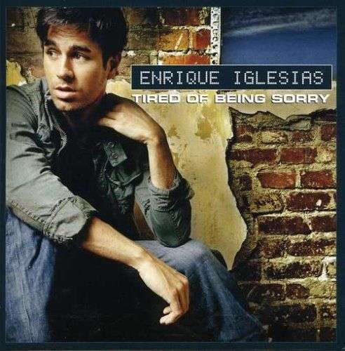 Coverafbeelding Tired Of Being Sorry - Enrique Iglesias