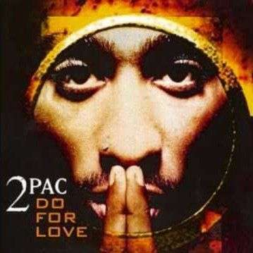 Coverafbeelding Do For Love - 2Pac
