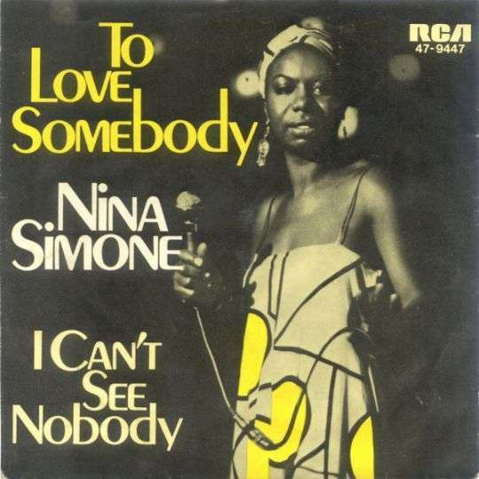 Coverafbeelding To Love Somebody - Nina Simone