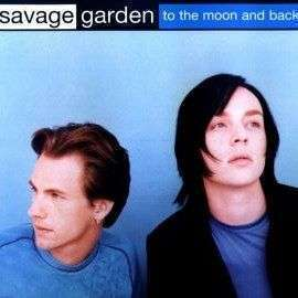Coverafbeelding To The Moon And Back - Savage Garden
