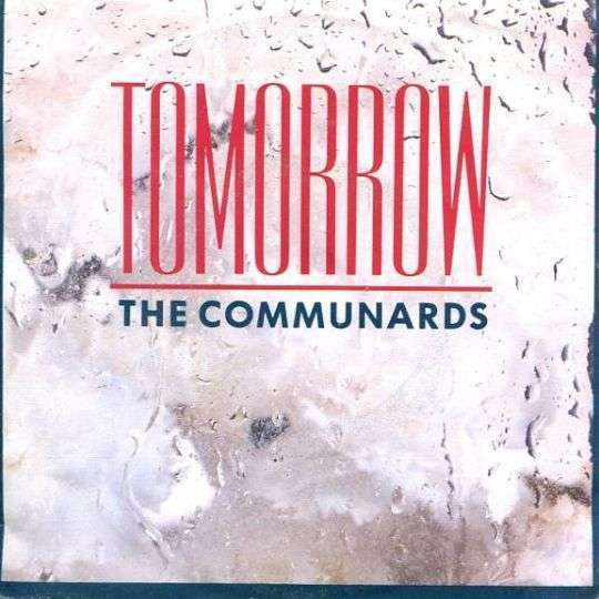 Coverafbeelding Tomorrow - The Communards