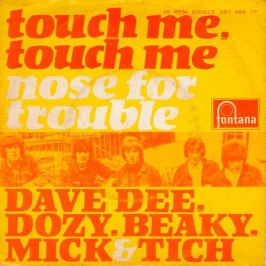 Coverafbeelding Touch Me, Touch Me - Dave Dee, Dozy, Beaky, Mick & Tich