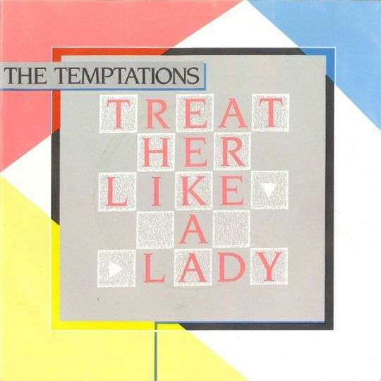 Coverafbeelding Treat Her Like A Lady - The Temptations