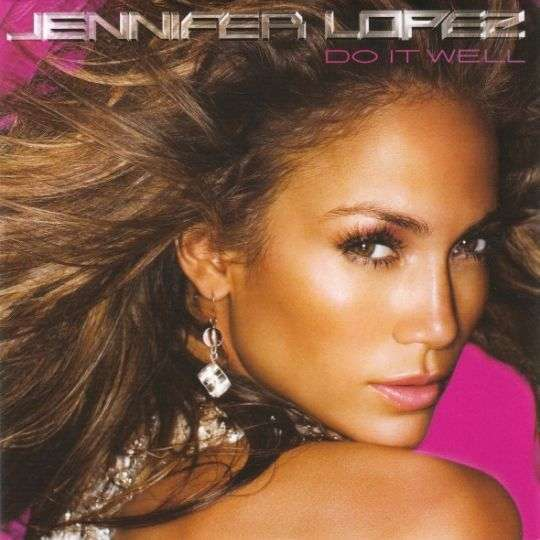 Coverafbeelding Do It Well - Jennifer Lopez