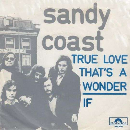 Coverafbeelding True Love That's A Wonder - Sandy Coast