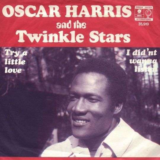 Coverafbeelding Try A Little Love - Oscar Harris And The Twinkle Stars