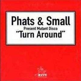 Coverafbeelding Turn Around - Phats & Small