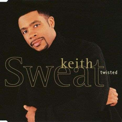Coverafbeelding Twisted - Keith Sweat