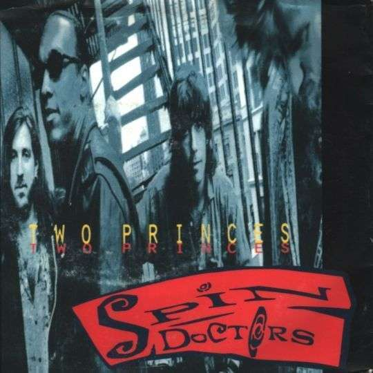 Coverafbeelding Spin Doctors - Two Princes