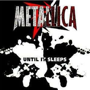 Coverafbeelding Until It Sleeps - Metallica
