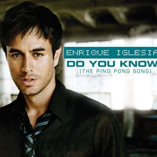 Coverafbeelding Do You Know? (The Ping Pong Song) - Enrique Iglesias