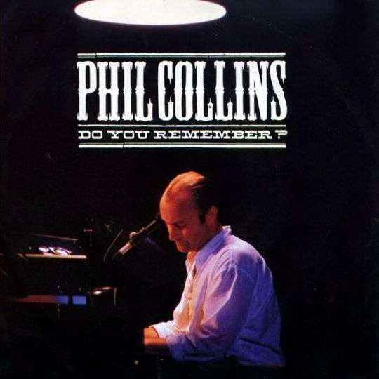 Coverafbeelding Phil Collins - Do You Remember?