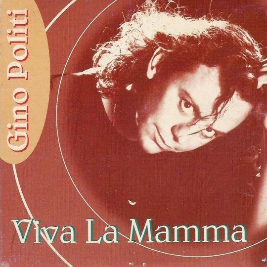Coverafbeelding Gino Politi - Viva La Mamma