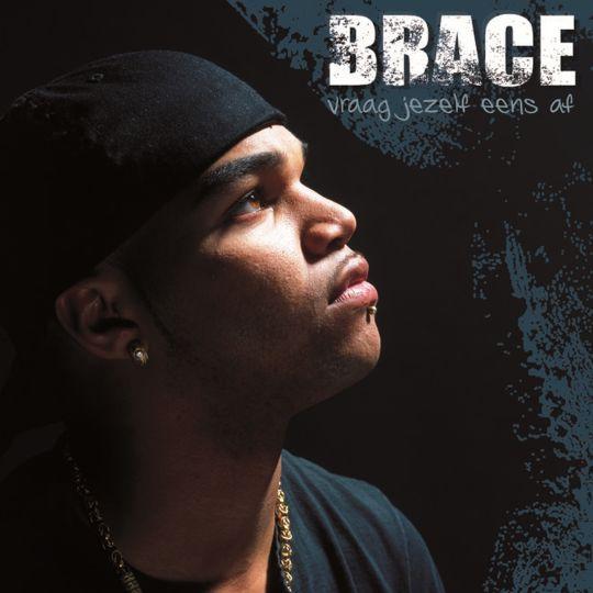 Coverafbeelding Brace - Vraag Jezelf Eens Af