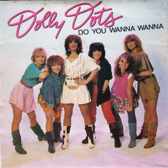 Coverafbeelding Do You Wanna Wanna - Dolly Dots