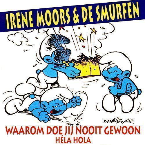 Coverafbeelding Waarom Doe Jij Nooit Gewoon - Héla Hola - Irene Moors & De Smurfen