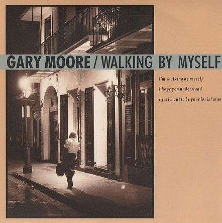 Coverafbeelding Gary Moore - Walking By Myself